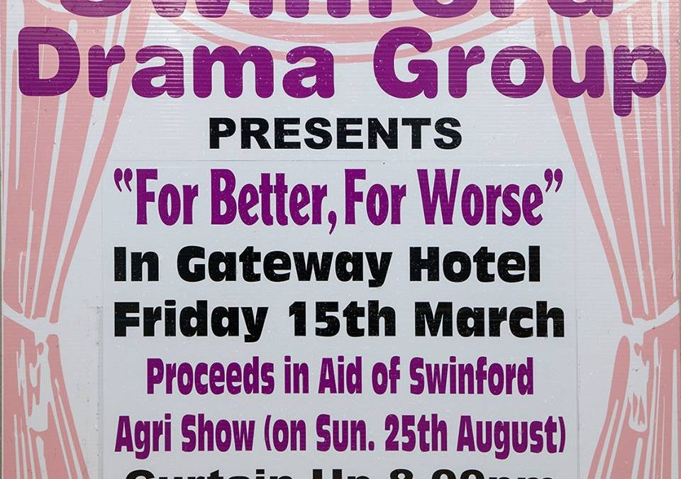"Swinford Drama Group ""For Better, For Worse"""